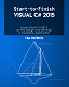 Start-to-Finish Visual C# 2015